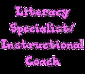 Literacy Specialist/Instructional Coach