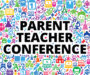 PARENT-TEACHER CONFERENCE SIGN-UP AVAILABLE